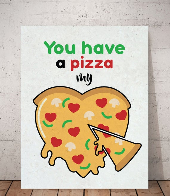 Pizza my heart Kitchen wall decor Quote posters Heart