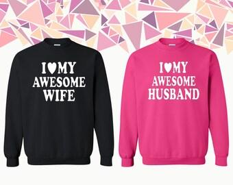 I Love My Awesome Wife I Love My Awesome Husband Sweatshirt Couple Crewneck Couple Crewneck Sweatshirt Couple Sweater Gift For Couple