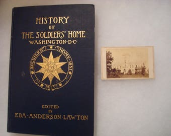 """Old Soldier's Home - Scott Building, Washington DC Civil War CDV image and 1914 bokk: """"History of the Soldiers' Home by Eba Lawton"""