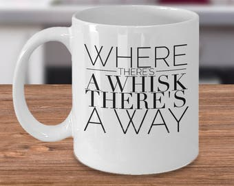 Chef Coffee Mug - Funny Gifts For Cooks - Baker Gift Idea - Where There's A Whisk There's A Way - Inexpensive Gifts For A Chef