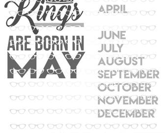 Birthday King EVERY Month Cuttable Set