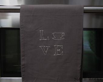 LOVE Coffee - Tea - Kitchen Towel - Hand Embroidered - Decorative Towel