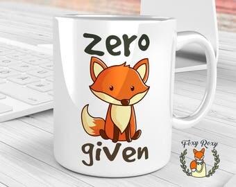 Zero Fox Given Mug, Fox Mug Funny, Fox Mug, Funny Fox Coffee Mug, Mug Zero Fox, Mug Zero Fox Given, Funny Fox Mug, Zero Fox Given, CM-013