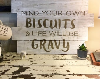 Biscuits and Gravy Wood Sign