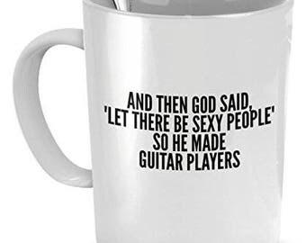Guitar Players Mug, Sexy Guitar Players, gift for Guitar Players, Guitar Players gifts, Guitar Players coffee mug