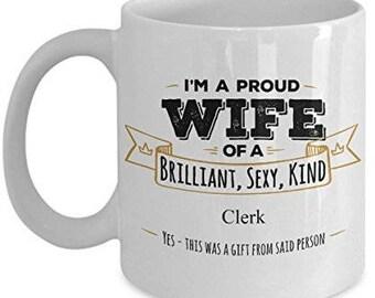 Gifts For Clerk, Clerk Mug, Clerk Gift, Wife Coffee mug, Wife gifts, Husband to wife gift, Anniversary Gift,Birthday Gift
