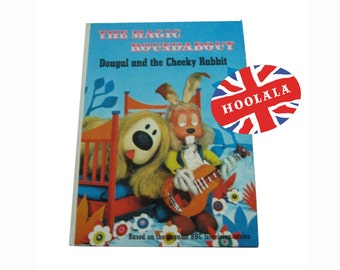 The Magic Roundabout Dougal and the Cheeky Rabbit 1967 by Serge Danot Published by Odhams Books