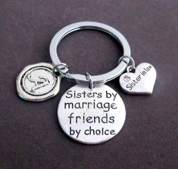 Sisters by marriage friends by choice Key Chain, Sister in law gift, Sister in law Keyring, Sister in law jewelry, Free Shipping In USA
