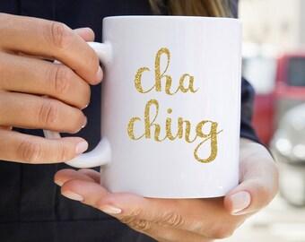 Cha Ching Coffee Mug - Etsy Seller Coffee Mug - Motivational Mug - Mug with Sayings - Gold Glitter Cha Ching Mug - Etsy Cha Ching Coffee Mug