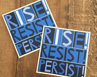rise resist persist - set of two stickers
