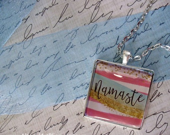 Namaste,  original art pendants, quote pendants, gift boxed, inspiational jewelry, quotes and sayings, original art pendants
