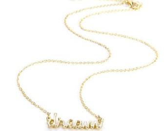 Inspirational Necklace  Good Words Necklace - DREAM - Gold