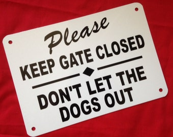 """14"""" x 10"""" Beware of Dogs sign keep gate closed Don't let the dogs out heavy aluminum"""