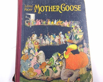 Little Folks' Mother Goose Vintage 1930s Children's Book by Grosset & Dunlap Illustrated by Christopher Rule