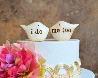 Wedding cake toppers / i do me too birds / rustic handmade bride and groom topper birds for your wedding cake decor / i do me too topper