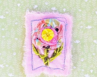 Hand Embroidered Brooch Fabric Posey Design Ready to Ship FREE SHIP YelliKelli