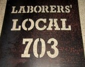 Custom ORder Laborers' Local sign for mykyhome68