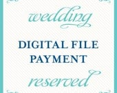 digital file payment reserved for Jeri