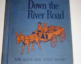 Vintage (1955) Alice and Jerry Reader - The New Down the River Road