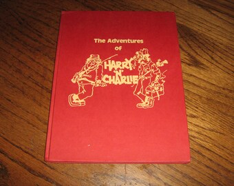 "1981 book 111 the adventures of Harry  "" N"" Charlie by Don Wirth  illustrated by Cliff Shelby from Bassmaster magazine"