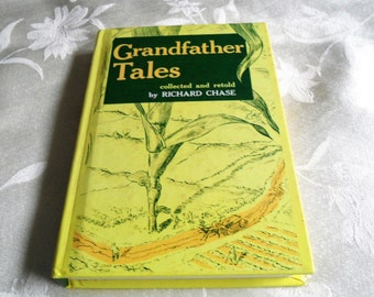 Grandfather Tales by Richard Chase Hardcover
