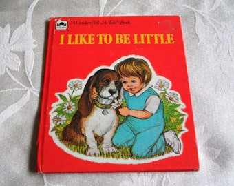 I Like To Be Little Tell A Tale Childrens Book 1976
