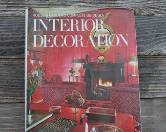 Vintage / Retro Home and Garden's Complete Guide to Interior Decorating Coffee Table Book / 1970s