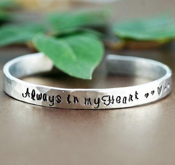 Personalized Cuff Bracelets, Always in my Heart, Remembrance Jewelry, Custom Bangle Bracelets, Memorial Bracelet, Loss of Loved One