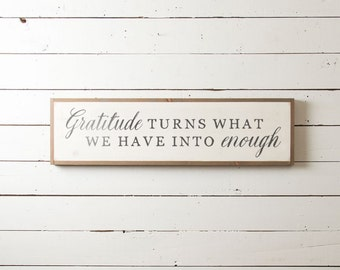 """Wall Sign """"Gratitude Turns What We Have Into Enough"""" 