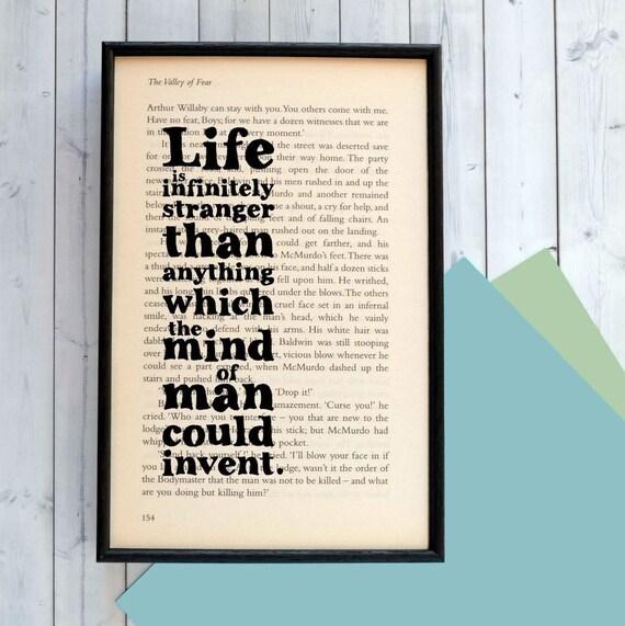 Sherlock Holmes Quote - Sherlock Holmes - Life Is Infinitely Stranger... - Graduation Gift - Book Lover Gift - Literature Print - Framed Art