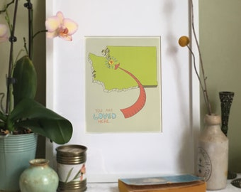 You Are Loved Here - WASHINGTON personalized map ( 8x10 Fine Art Print )