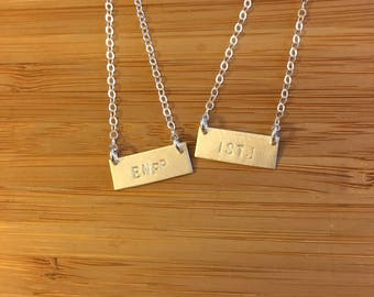 Myers Briggs 4 letter personality type sterling silver stamped bar handmade necklaces -- geek chic  psychology INTJ ENFP ESTJ, etc