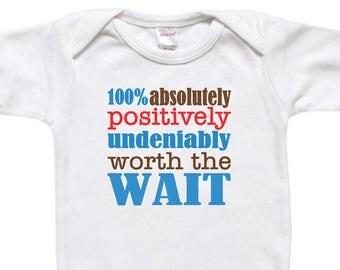 Unique Baby Gift - Baby Bodysuit Shirt - Newborn Gift - Baby Shower Gift - Worth the Wait Boy