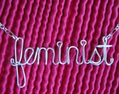 Feminist Necklace (special listing for Kelly)