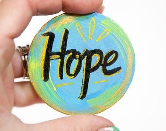 Hope Word, Art Magnet, Inspirational Gift, Affordable Art, Hand Lettering, Courage Gift, Hope Gift, Cancer Patient Gift, Uplifting Gift