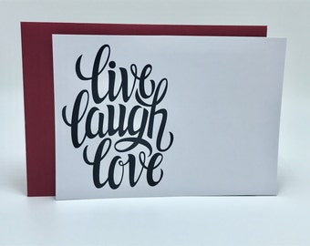 Live Laugh Live Note Card