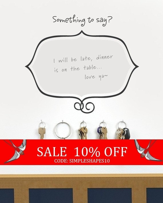 Sale - Unique Dry Erase Message Board - Something to Say - Vinyl Wall Sticker