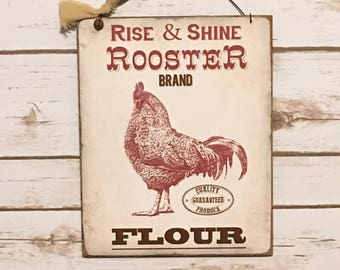 Rise & Shine Rooster Brand Flour Sign,Rooster Decor,Farmhouse Decor,Farm Style Decor,Primitive Sign,Rooster Sign,Wood Sign