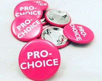 Feminist, Feminist Pin, Pro-Choice, Pro-Choice Pin, Pro-Choice Feminist, Freedom of Choice, Freedom Pin, Freedom Button, Equality, Women Pin
