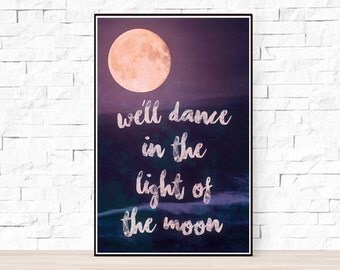 """Phish Song Lyrics Poster - Breath and Burning - """"We'll dance in the light of the moon"""""""