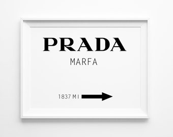 Prada Marfa Print , Large Wall Art , Prada Poster, Oversized Art, Fashion Poster, Black and White, Trending Items, Trending Now, Minimal