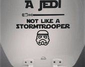 Aim like a Jedi, not like a Stormtrooper vinyl decal for bathroom