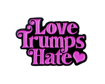 Love trumps hate enamel lapel pin