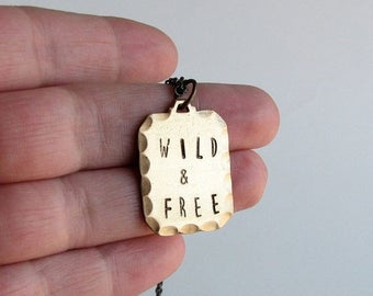SALE wild & free necklace . hand stamped necklace . mens / womens jewelry . personalized necklace