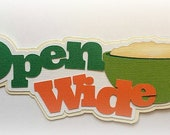 open wide baby  title premade paper piecing 3d die cut for scrapbooks cards planner project life by my tear bears kira