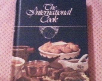 The International Cook, Campbells Soup Company, 1980 vintage cookbook