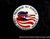 Women's Rights Cause Button Passage To Power  1970's 80's The Political Woman Feminist Choice Vintage Original  Pinback