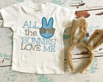 All the Bunnies Love Me Shirt or Onesie - Perfect for Easter!