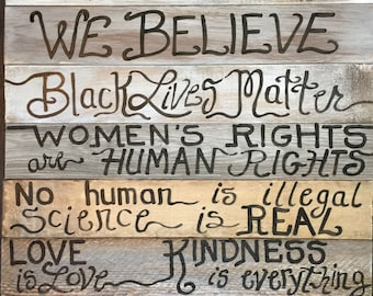 Refugees welcome In this house we believe black lives kindness is everything wood sign 7 Boards custom order ASSEMBED