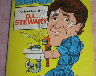 The Man in the Blue Flannel Pajamas The least bad of D. L. Stewart Book Foreword by Erma Bombeck 1977 Dayton Ohio